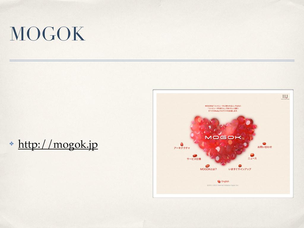 MOGOK ✤ http://mogok.jp