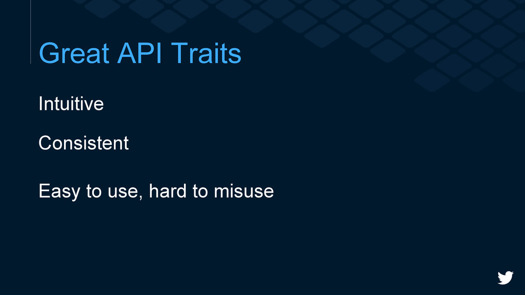 Great API Traits Intuitive Consistent Easy to u...
