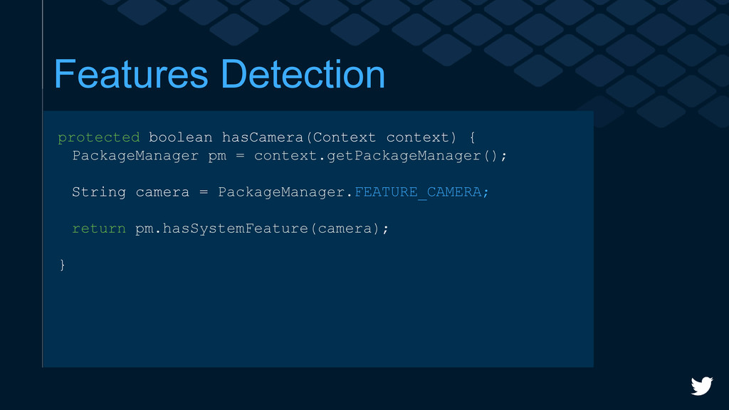 Features Detection protected boolean hasCamera(...