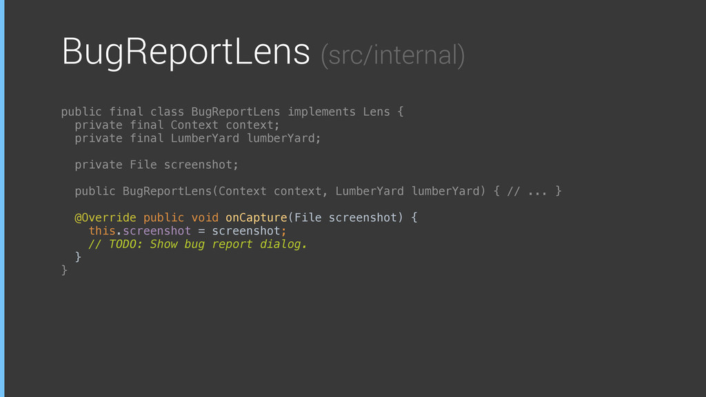 BugReportLens (src/internal) public final class...