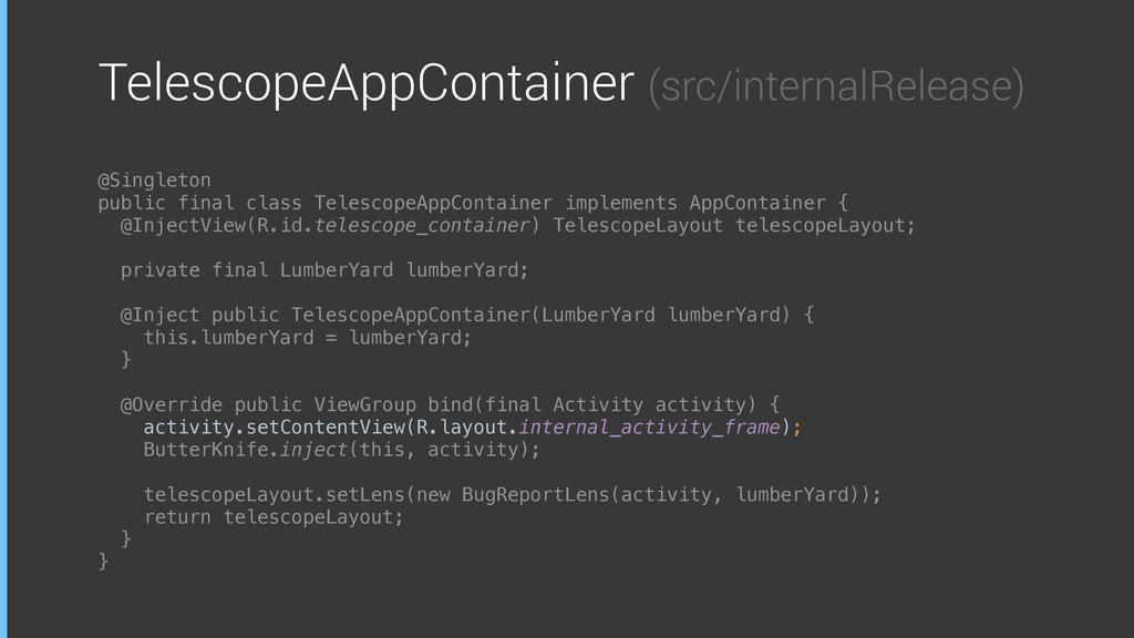 TelescopeAppContainer (src/internalRelease) @Si...