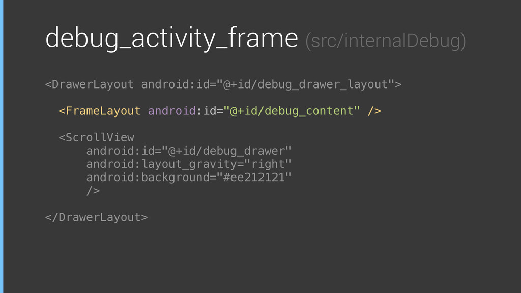 debug_activity_frame (src/internalDebug) <Drawe...