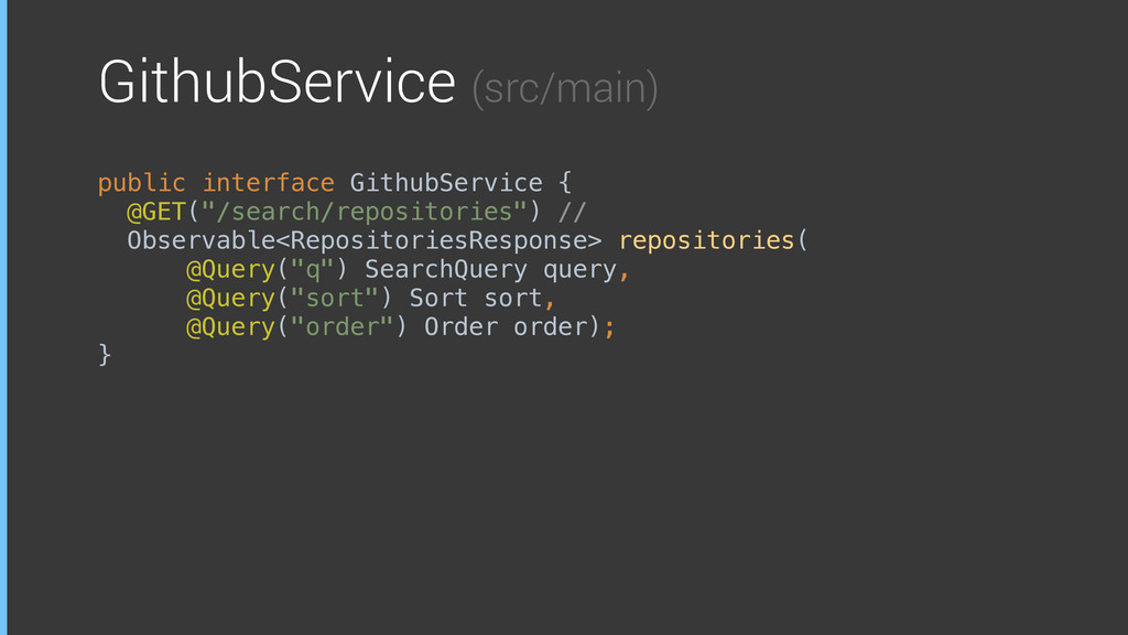 GithubService (src/main) public interface Githu...