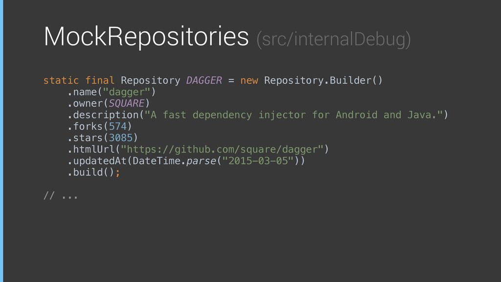 MockRepositories (src/internalDebug) static fin...