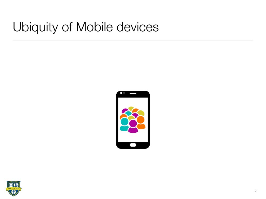 Ubiquity of Mobile devices 2