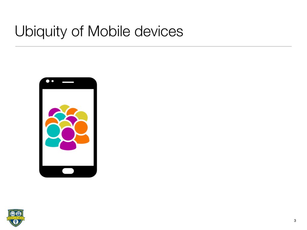 Ubiquity of Mobile devices 3