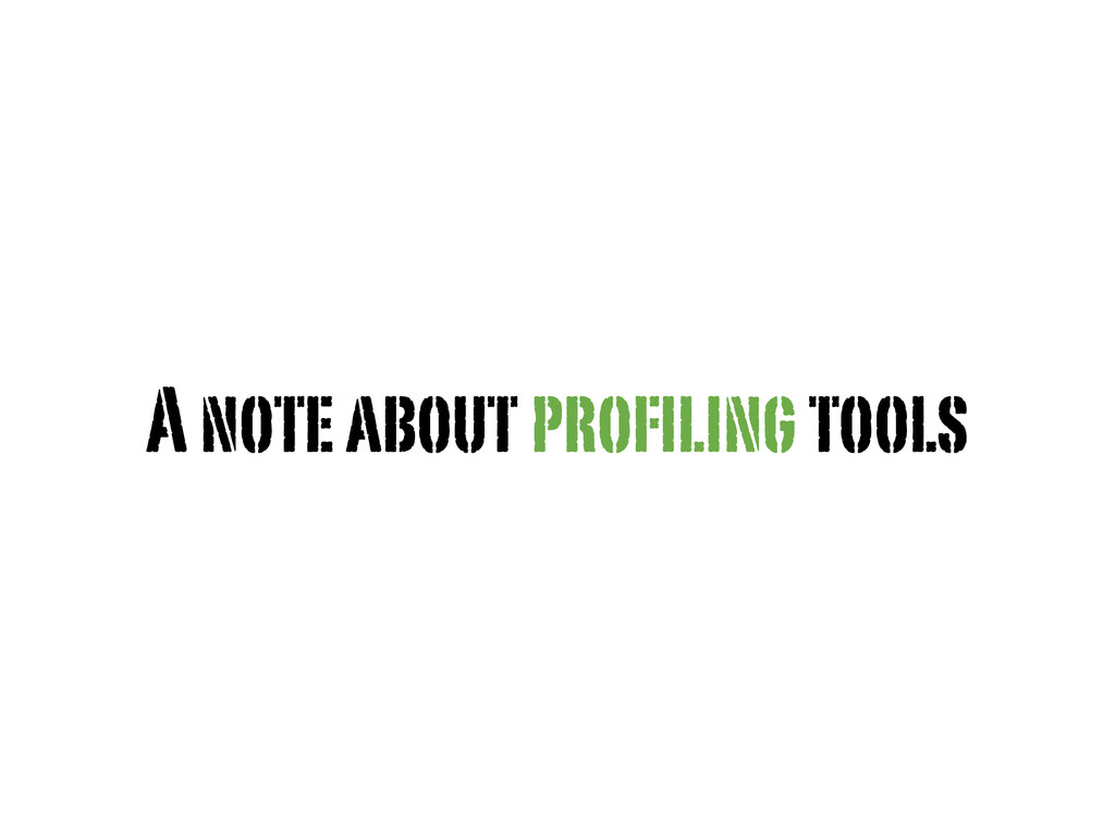 A note about profiling tools