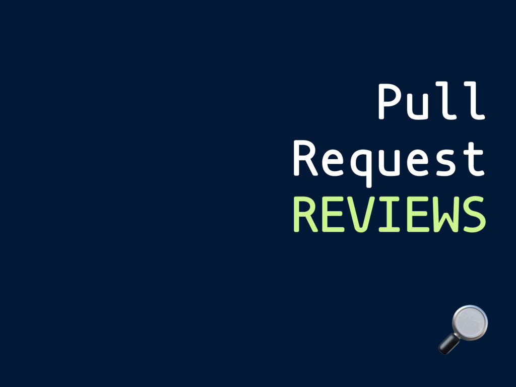 Pull Request REVIEWS