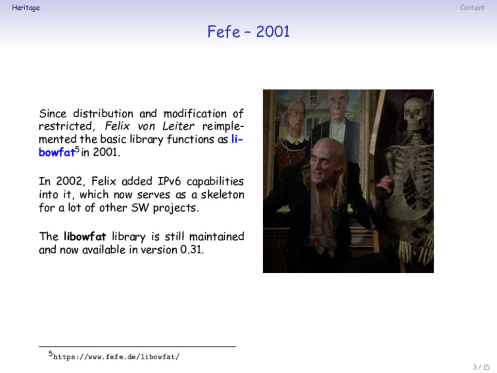 Heritage Content Fefe – 2001 Since distribution...