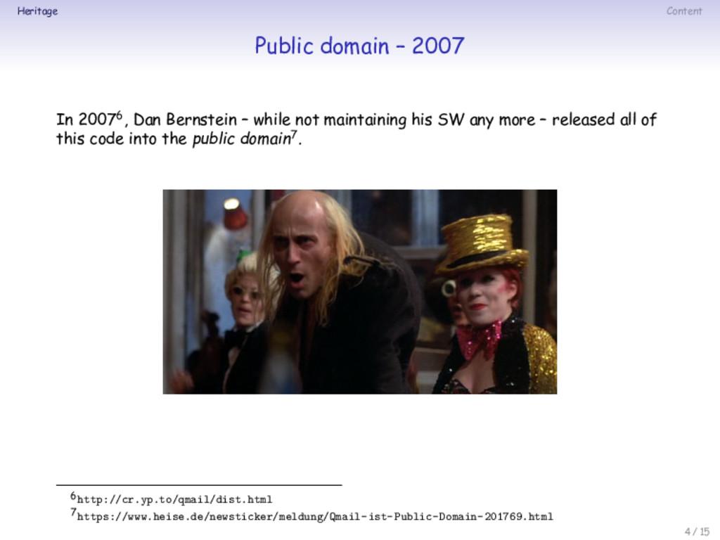 Heritage Content Public domain – 2007 In 20076,...