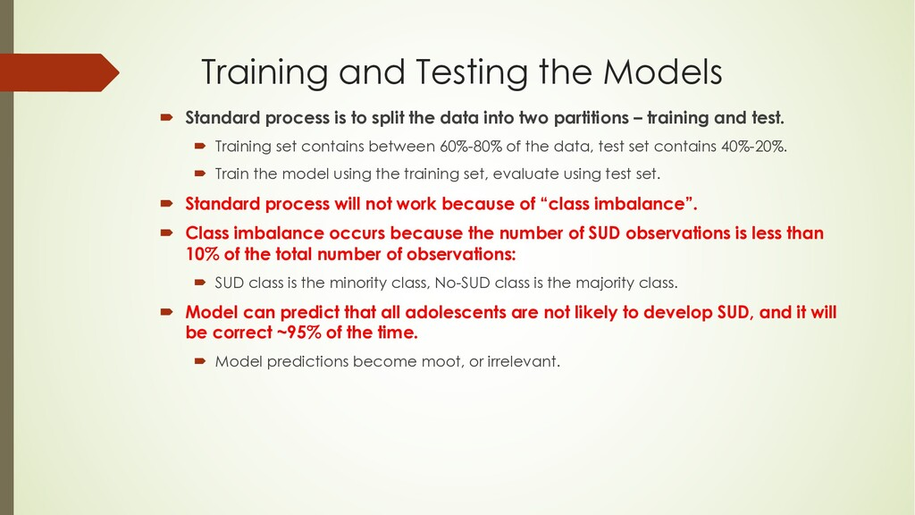 Training and Testing the Models ´ Standard proc...