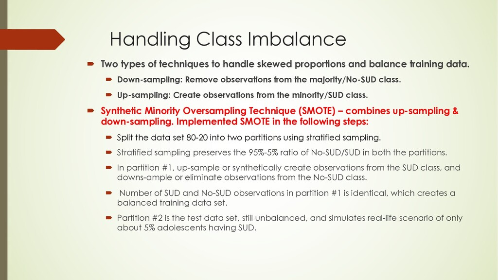 Handling Class Imbalance ´ Two types of techniq...