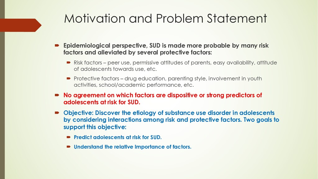 Motivation and Problem Statement ´ Epidemiologi...