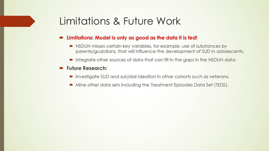Limitations & Future Work ´ Limitations: Model ...