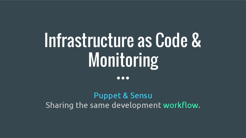 Infrastructure as Code & Monitoring Puppet & Se...