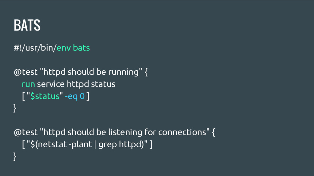 "BATS #!/usr/bin/env bats @test ""httpd should be..."