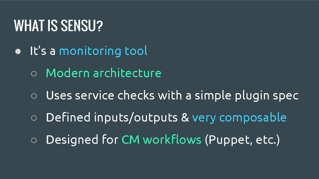 WHAT IS SENSU? ● It's a monitoring tool ○ Moder...