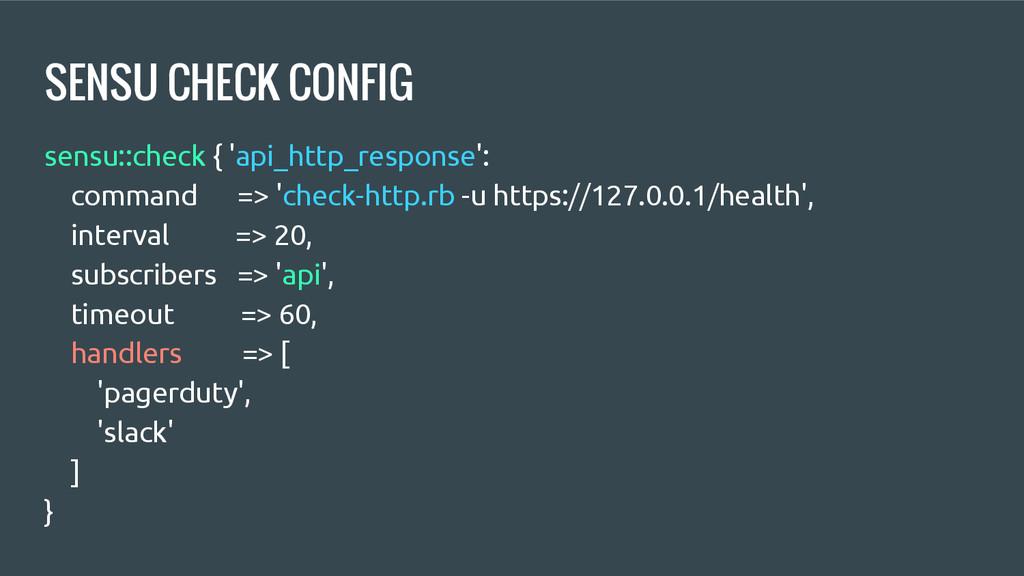 SENSU CHECK CONFIG sensu::check { 'api_http_res...