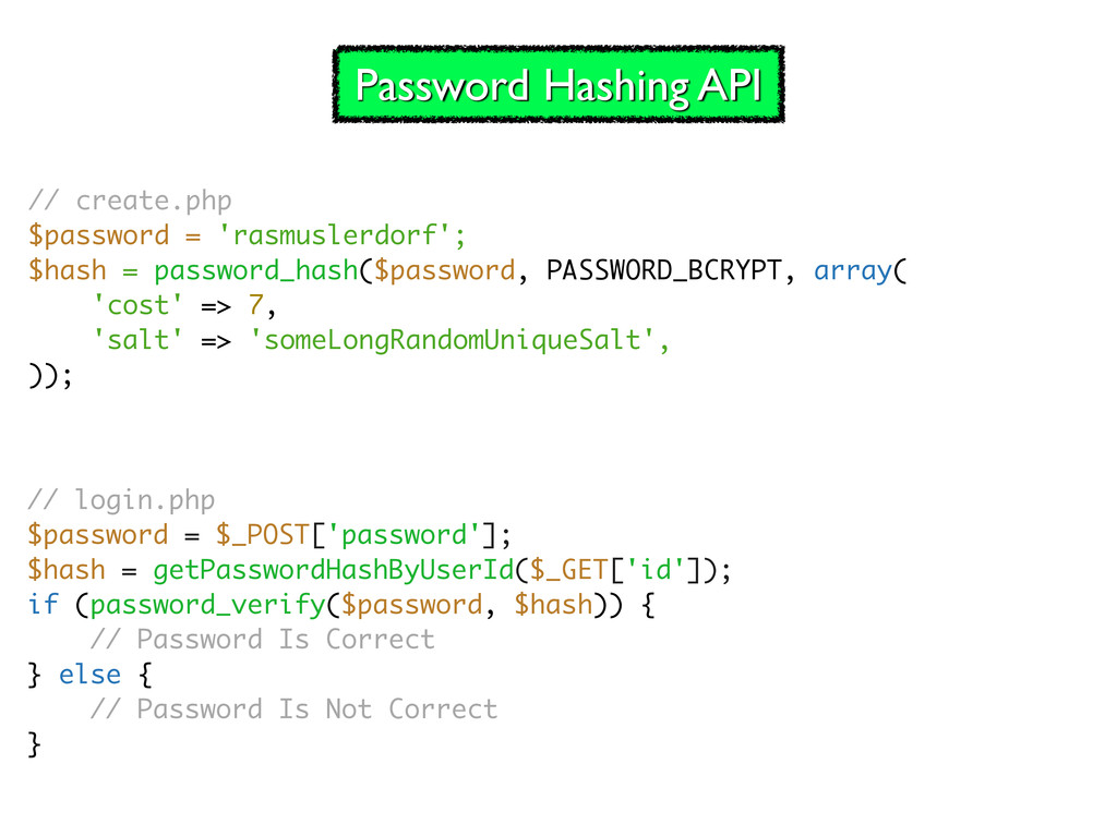 // create.php $password = 'rasmuslerdorf'; $has...