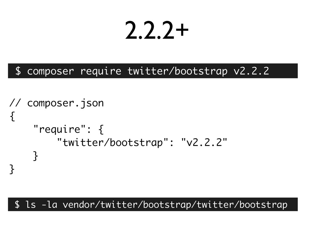 "2.2.2+ // composer.json { ""require"": { ""twitter..."