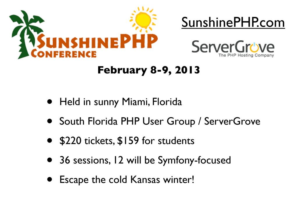 SunshinePHP.com • Held in sunny Miami, Florida ...
