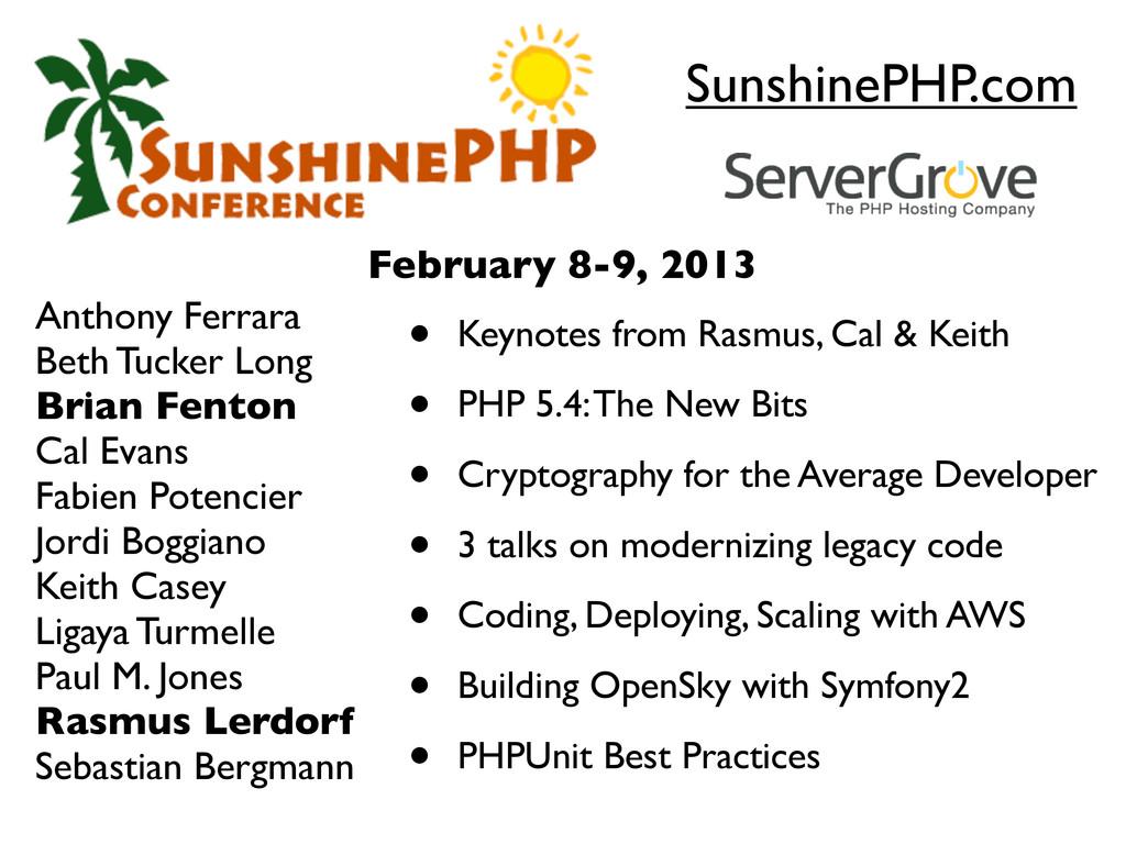SunshinePHP.com Anthony Ferrara Beth Tucker Lon...