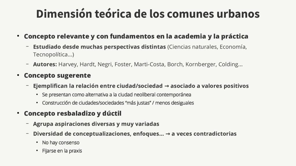 Dimensión teórica de los comunes urbanos ● Conc...