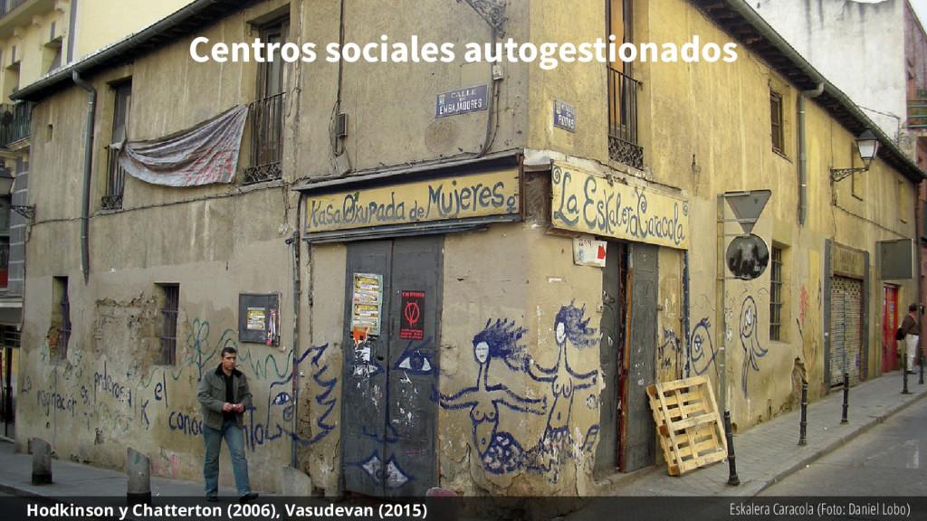 Centros sociales autogestionados Eskalera Carac...