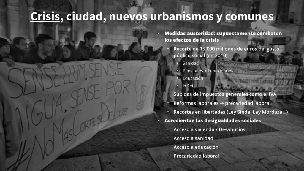 Crisis, ciudad, nuevos urbanismos y comunes ● M...