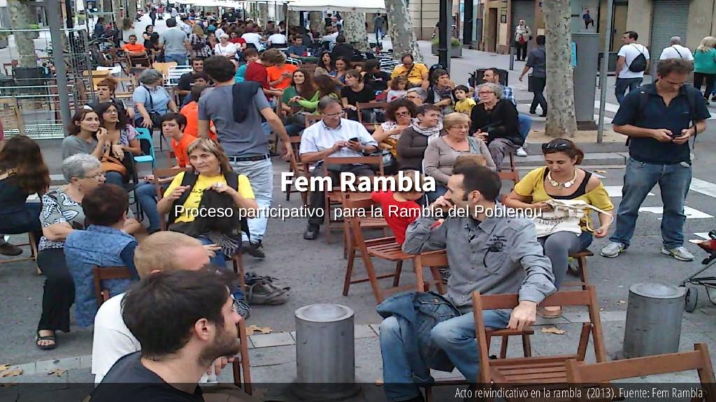Acto reivindicativo en la rambla (2013). Fuente...