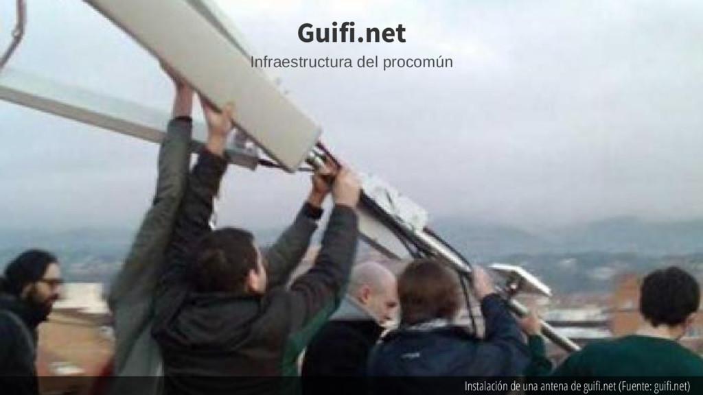 Instalación de una antena de guif.net (Fuente: ...