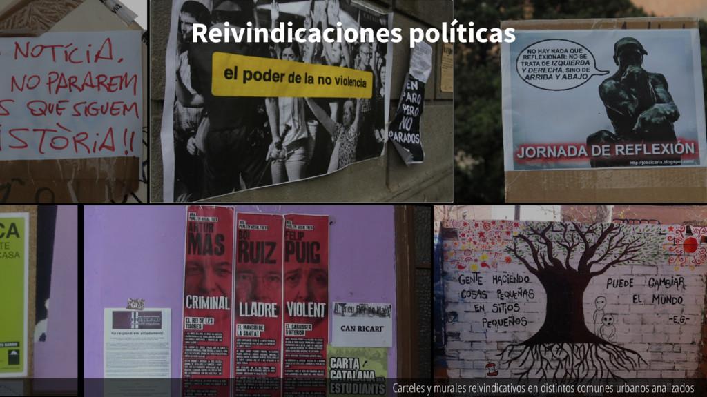 Reivindicaciones políticas Carteles y murales r...