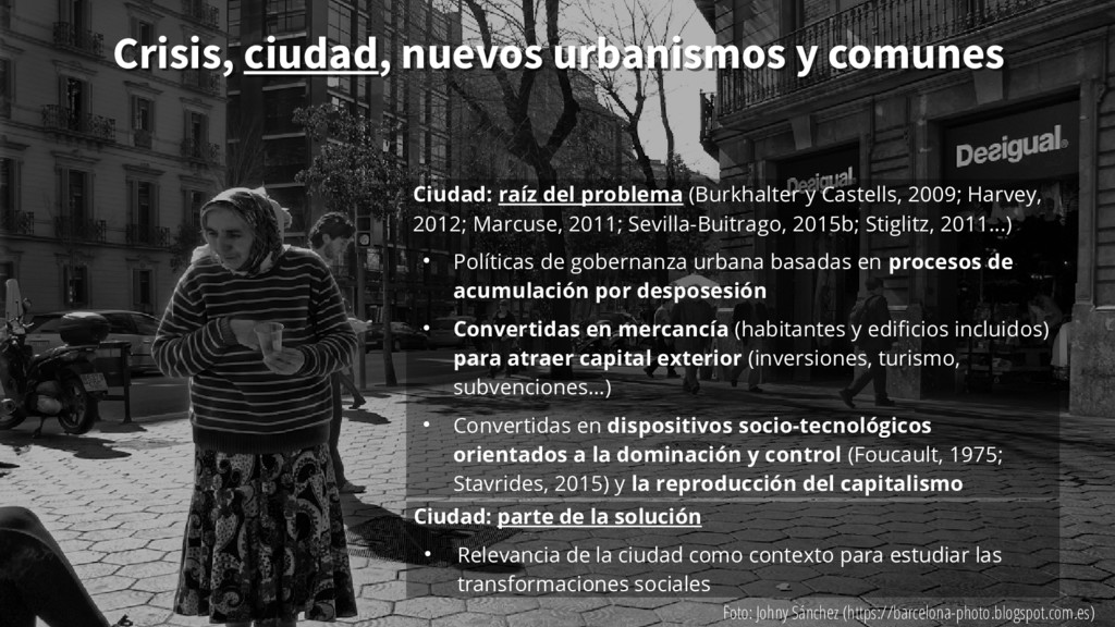 Ciudad: parte de la solución ● Relevancia de la...