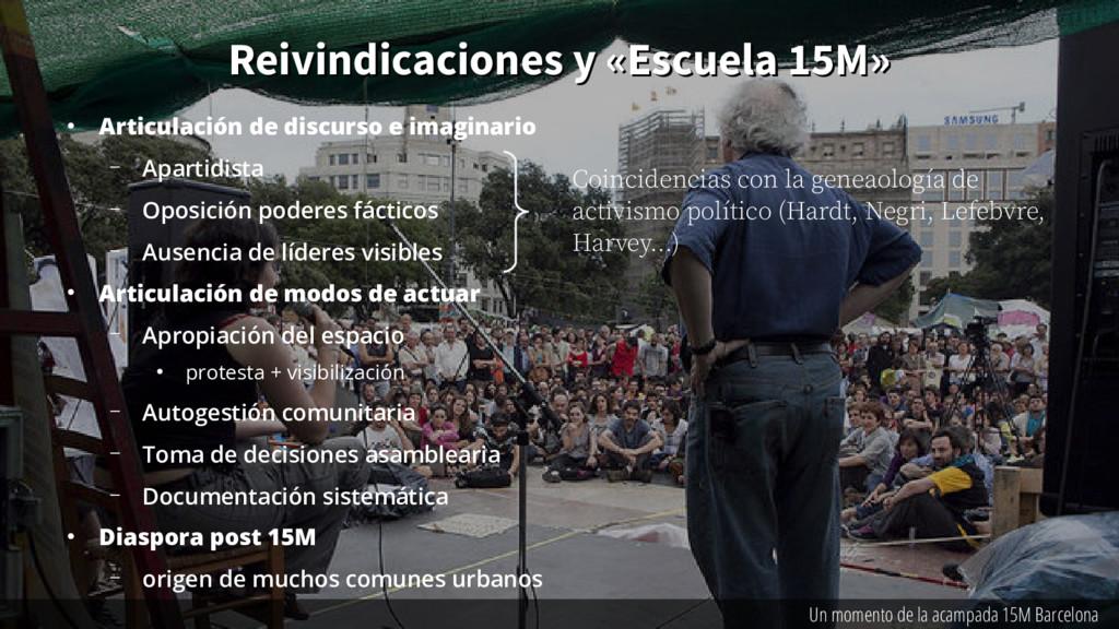 Reivindicaciones y «Escuela 15M» Reivindicacion...