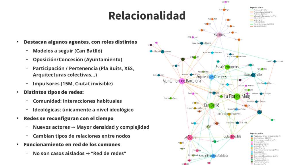 Relacionalidad ● Destacan algunos agentes, con ...