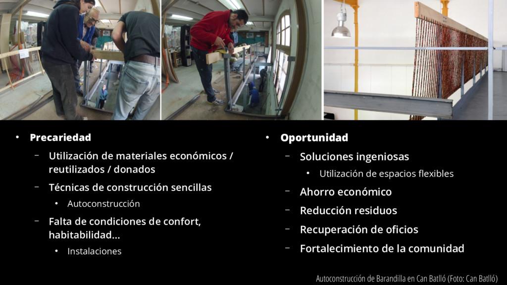 ● Precariedad – Utilización de materiales econó...