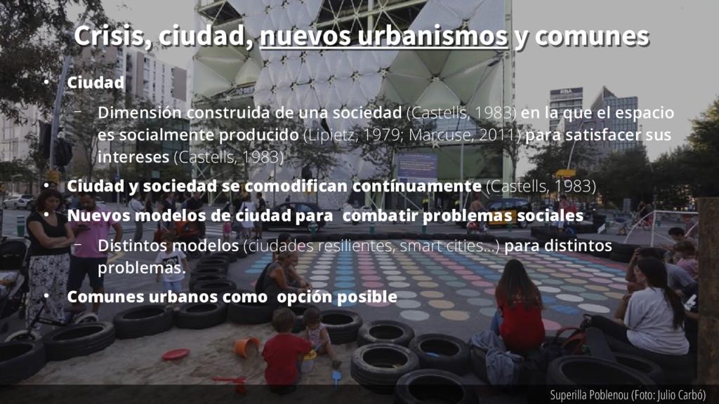 Superilla Poblenou (Foto: Julio Carbó) ● Ciudad...