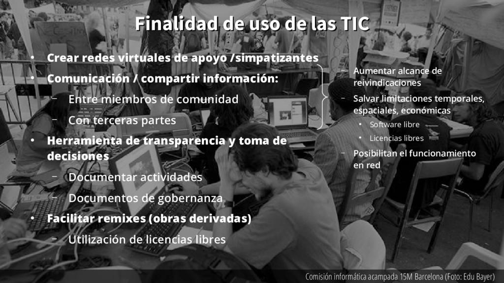 Finalidad de uso de las TIC Finalidad de uso de...