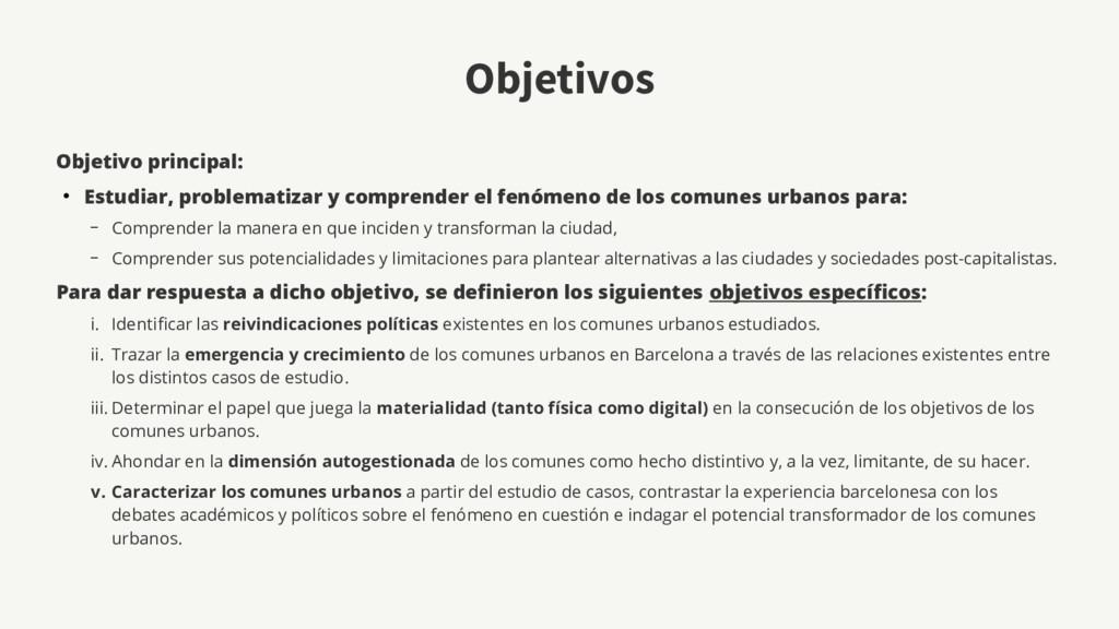 Objetivos Objetivo principal: ● Estudiar, probl...