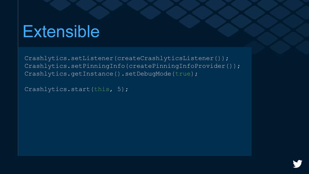 Extensible Crashlytics.setListener(createCrashl...