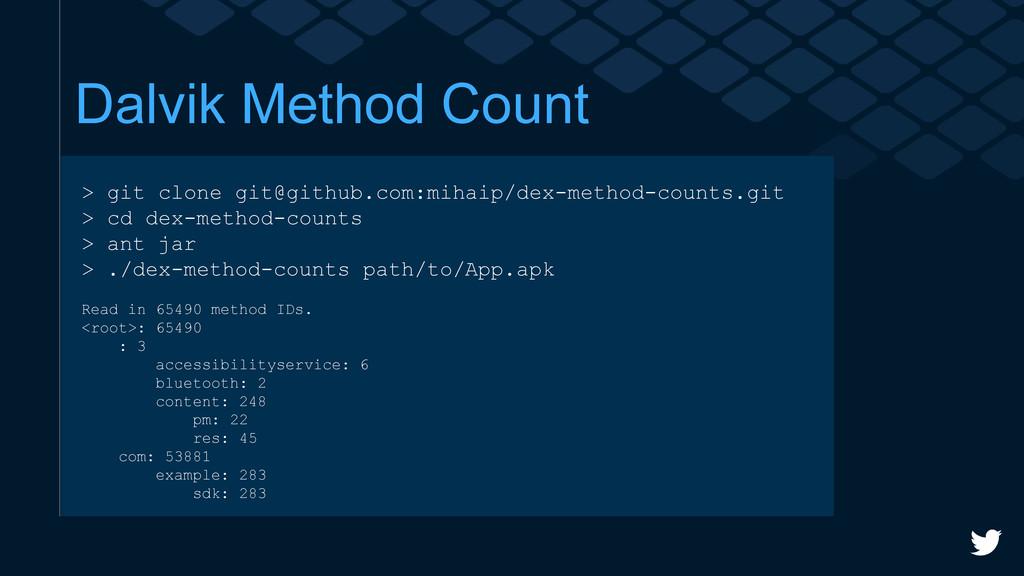 Dalvik Method Count > git clone git@github.com:...
