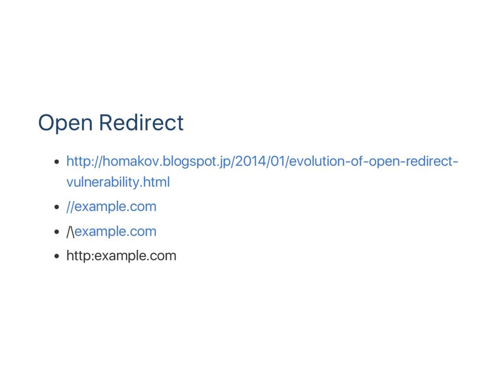 Open Redirect http://homakov.blogspot.jp/2014/0...