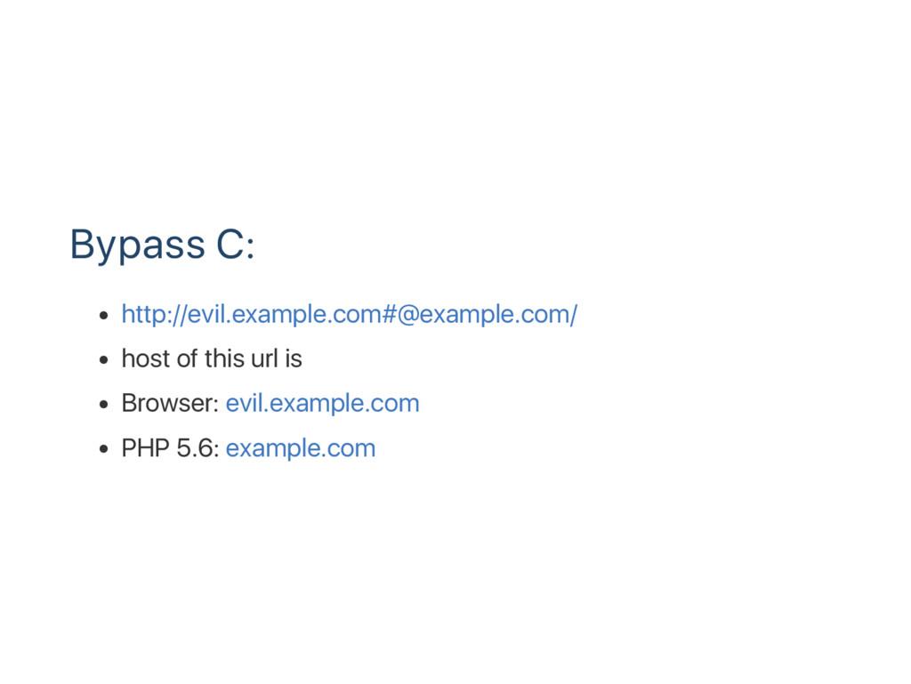 Bypass C: http://evil.example.com#@example.com/...