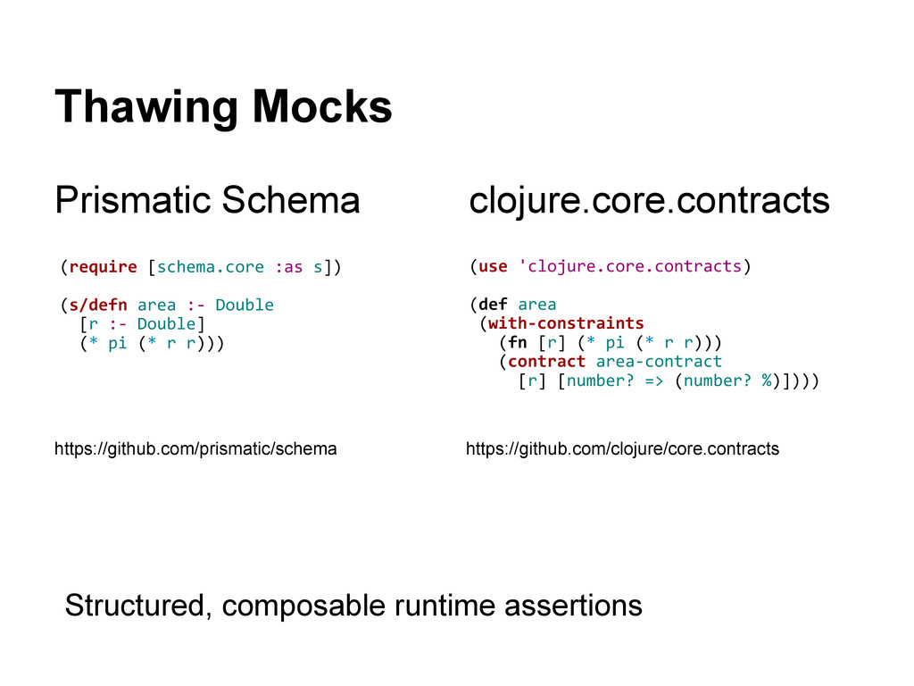 Thawing Mocks Prismatic Schema (use 'clojure.co...