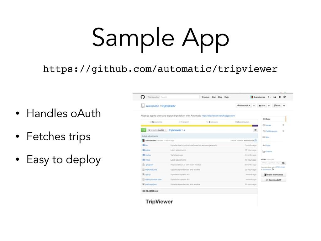 Sample App https://github.com/automatic/tripvie...