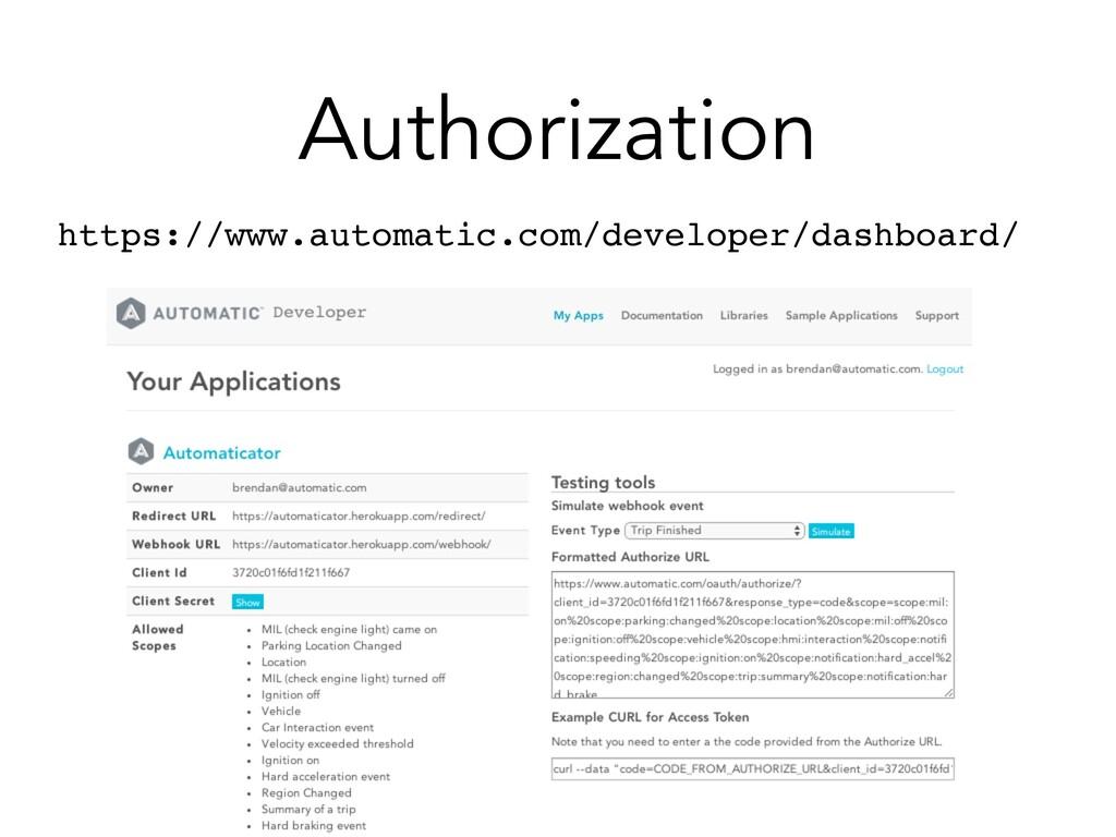 Authorization https://www.automatic.com/develop...