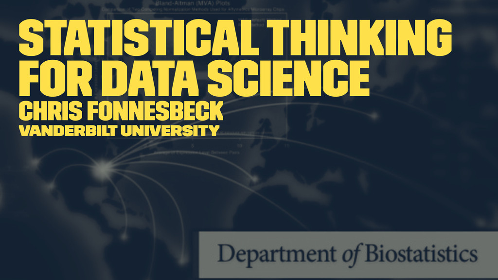 Statistical Thinking for Data Science Chris Fon...