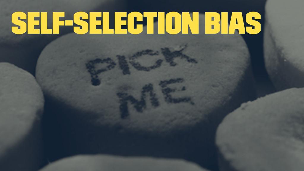 Self-selection Bias