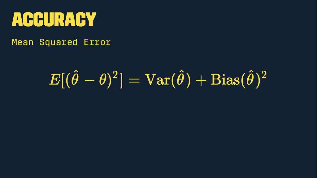 Accuracy Mean Squared Error