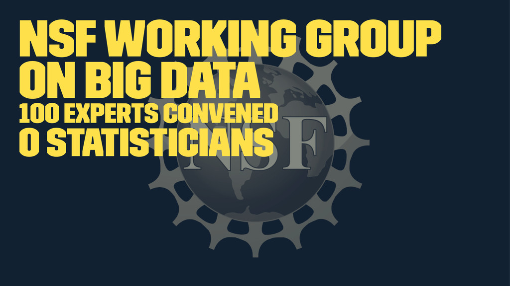 NSF Working Group on Big Data 100 experts conve...